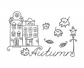 Adult Coloring Cute Houses And Autumn Inscription For Coloring Book. Anti-stress Coloring For Adults poster