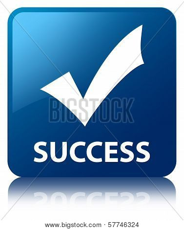 Success (validation icon) Glossy Blue Reflected Square Button