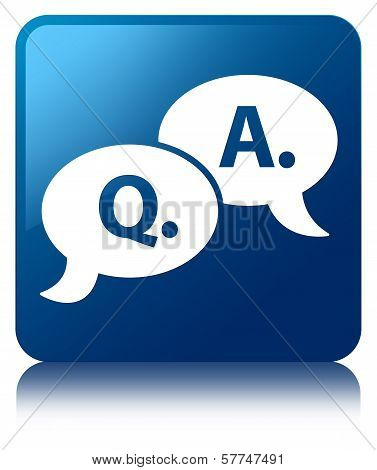 Question Answer Bubble Icon Glossy Blue Reflected Square Button