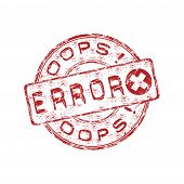 picture of oops  - Red grunge rubber stamp with the text oops error written inside the stamp - JPG