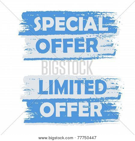 Special Offer, Limited Offer