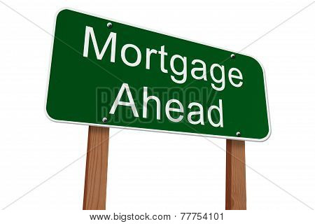 Mortgage Ahead Sign