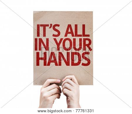 It's All In Your Hands card isolated on white background