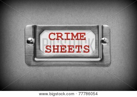 Crime Sheets Drawer Label