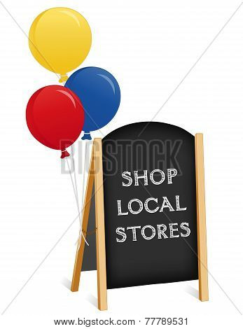 Sign, Chalk Board Easel, Shop Local Stores