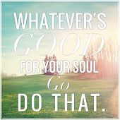 picture of soul  - Inspirational Typographic Quote  - JPG