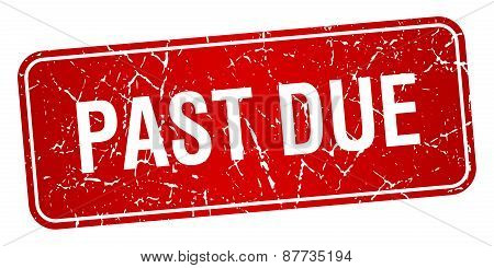 Past Due Red Square Grunge Textured Isolated Stamp