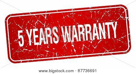 5 Years Warranty Red Square Grunge Textured Isolated Stamp