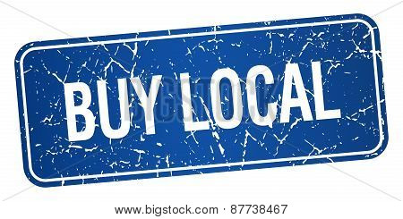 Buy Local Blue Square Grunge Textured Isolated Stamp