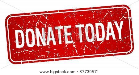 Donate Today Red Square Grunge Textured Isolated Stamp