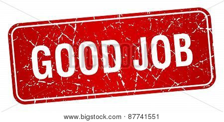 Good Job Red Square Grunge Textured Isolated Stamp
