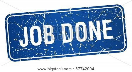 Job Done Blue Square Grunge Textured Isolated Stamp