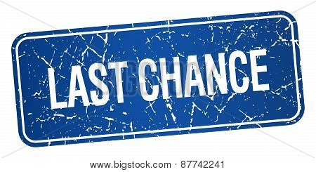 Last Chance Blue Square Grunge Textured Isolated Stamp