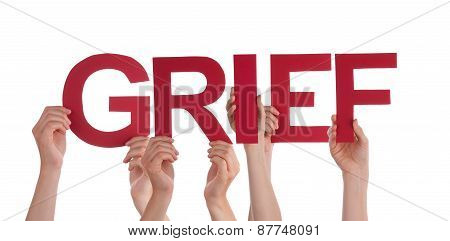 Many People Hands Holding Red Straight Word Grief