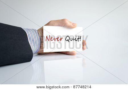 Never Quit Concept
