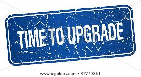 Time To Upgrade Blue Square Grunge Textured Isolated Stamp