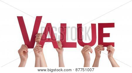 Many People Hands Holding Red Straight Word Value