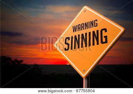 Sinning on Warning Road Sign.