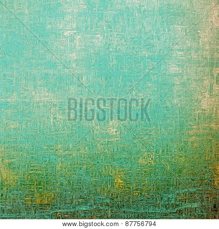 Vintage aged texture, colorful grunge background with space for text or image. With different color patterns: yellow (beige); blue; cyan; green