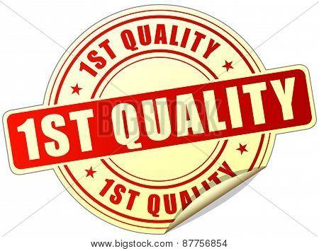 First Quality Sticker