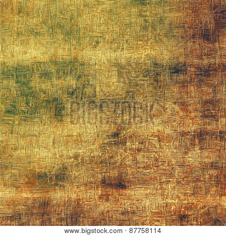 Art grunge vintage textured background. With different color patterns: brown; green; yellow (beige)