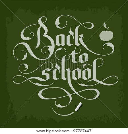Back to school calligraphic design on green chalkboard. Retro styled elements. Vector illustration.