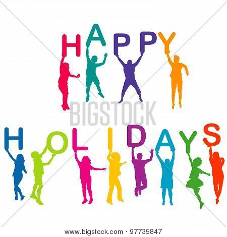 Children Silhouettes Holding Letters Building The  Words Happy Holidays