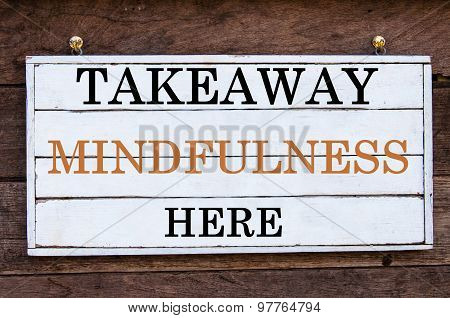 Inspirational Message - Takeaway Mindfulness Here