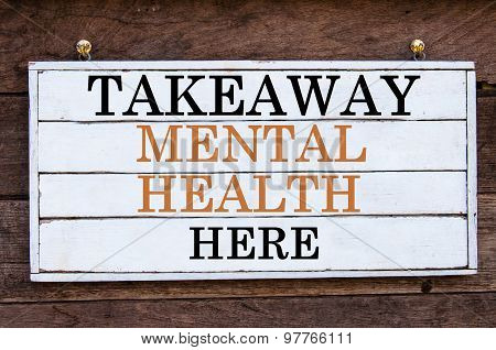Inspirational Message - Takeaway Mental Health Here