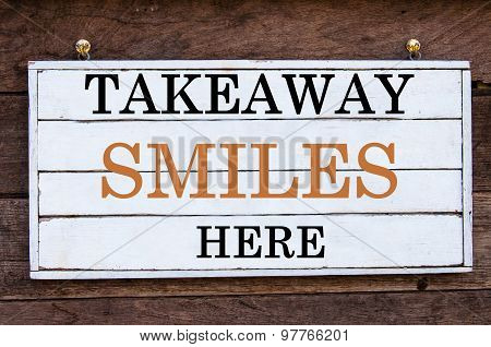 Inspirational Message - Takeaway Smiles Here