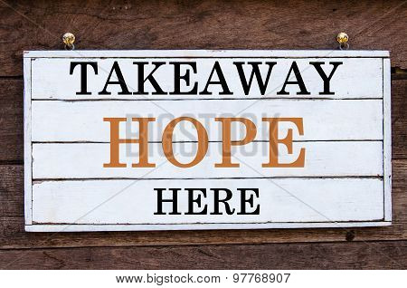Inspirational Message - Takeaway Hope Here