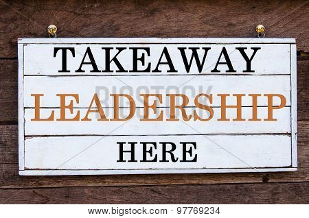 Inspirational Message - Takeaway Leadership Here
