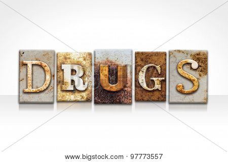 Drugs Letterpress Concept Isolated On White