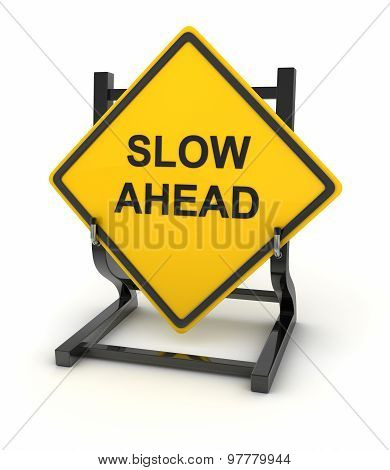 Road Sign - Slow Ahead