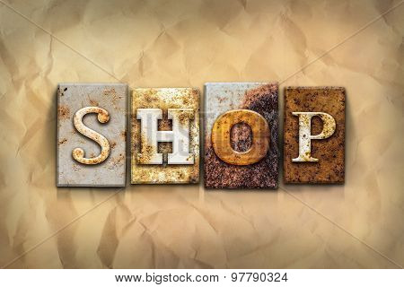 Shop Concept Rusted Metal Type