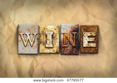 Wine Concept Rusted Metal Type