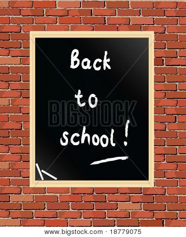 """Back to school"" written on blackboard against brick wall. Vector format"