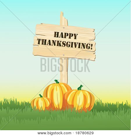 Happy Thanksgiving message on post with pumpkins under. Also available in vector format.