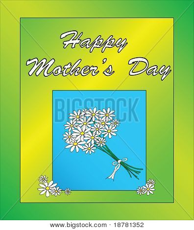 A Mother's Day card template with a posy of daisies. Also available in vector format in my portfolio