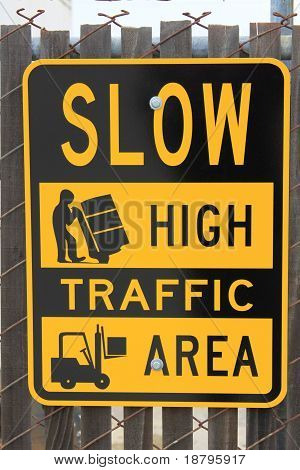 High Traffic Area Sign