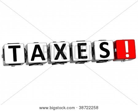 3D Taxes Button Click Here Block Text