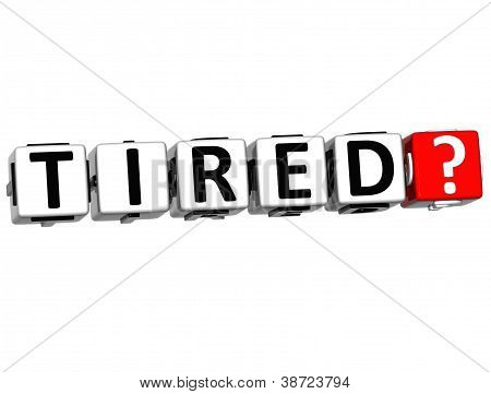 3D Tired Button Click Here Block Text