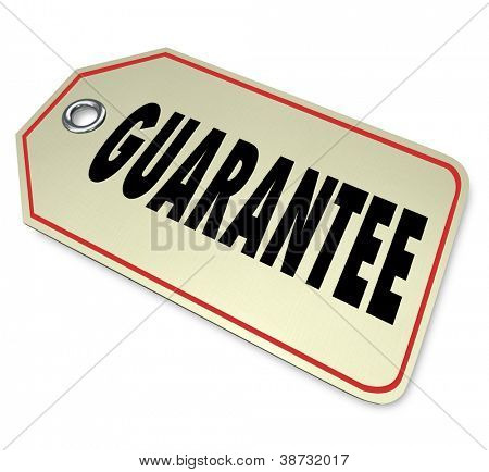 The word Guarantee on a price tag giving you confidence that your product has a warranty to ensure its quality and performance