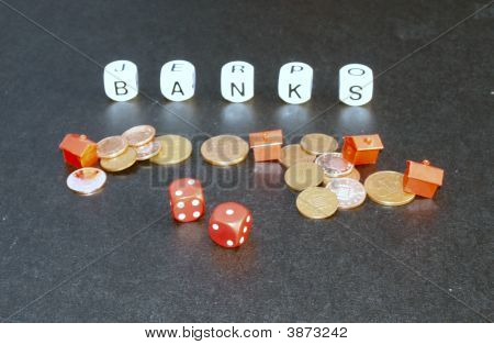 Banks, Money, Houses And Gambling Dice.