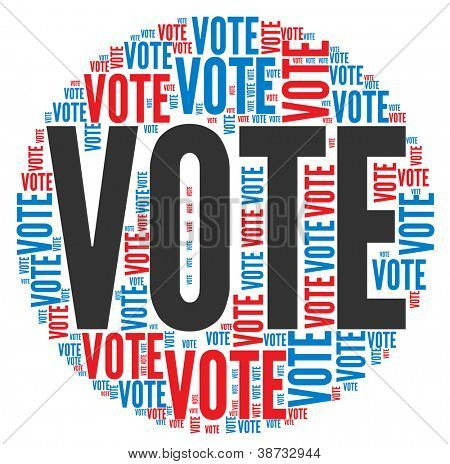 Vote in elections concept in word tag cloud on white background