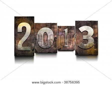 "The word ""2013"". Random letterpress type on grunge background."
