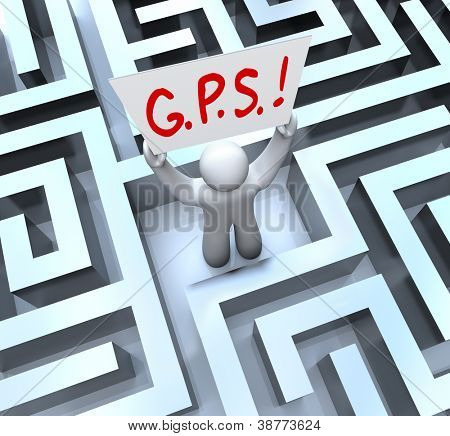 The word or acronym for G.P.S. - Global Positioning System on a sign held up by a person lost in a maze or labyrinth