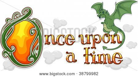 Text Illustration Featuring the Words Once Upon a Time with a Dragon Beside it