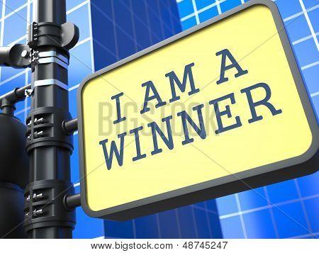 I am a Winner - Roadsign.