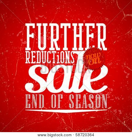 Further reductions sale design in grunge style. Eps10